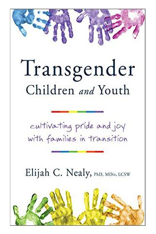 The image is the cover of Transgender Children and Youth by Elijah C. Nealy. The cover is the name of the book with multicolored handprints surrounding it.